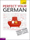Perfect Your German (eBook)